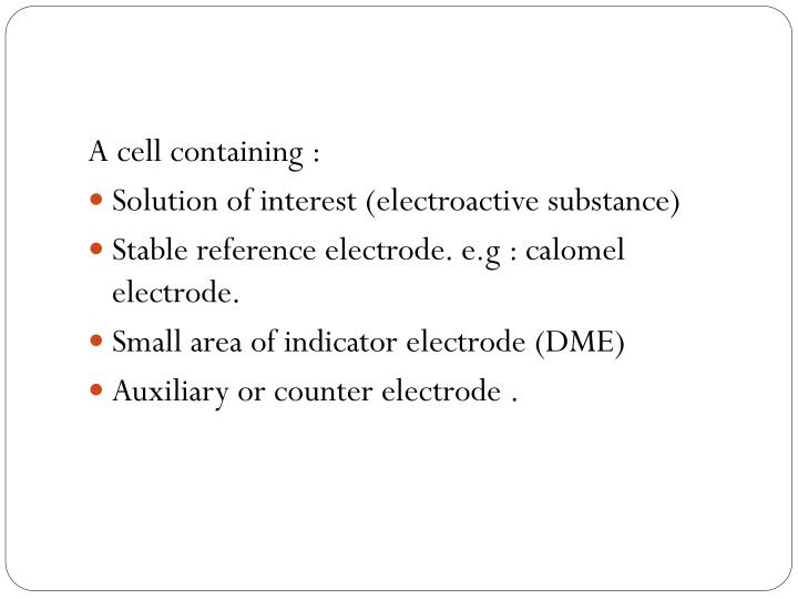 A cell containing :