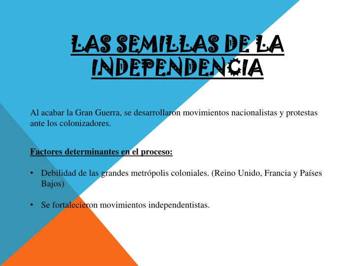 Las semillas de la independencia