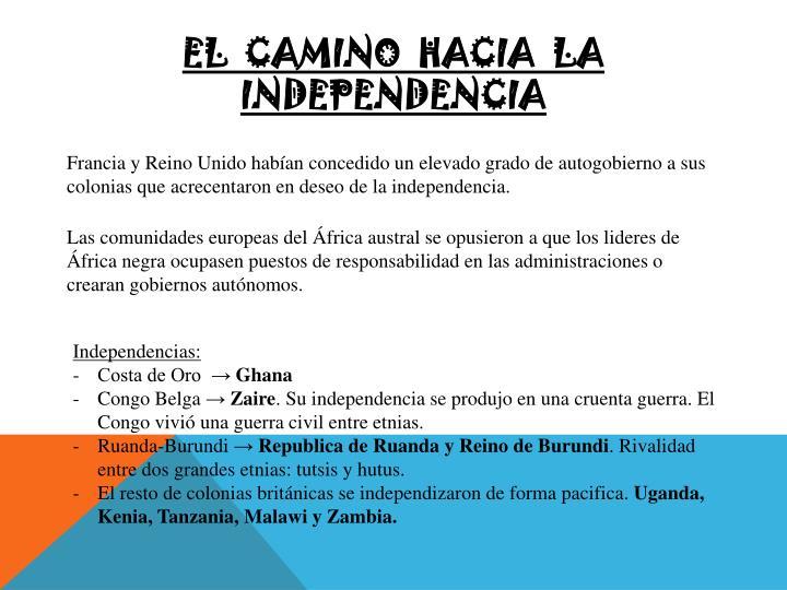 El  camino  hacia  la  independencia