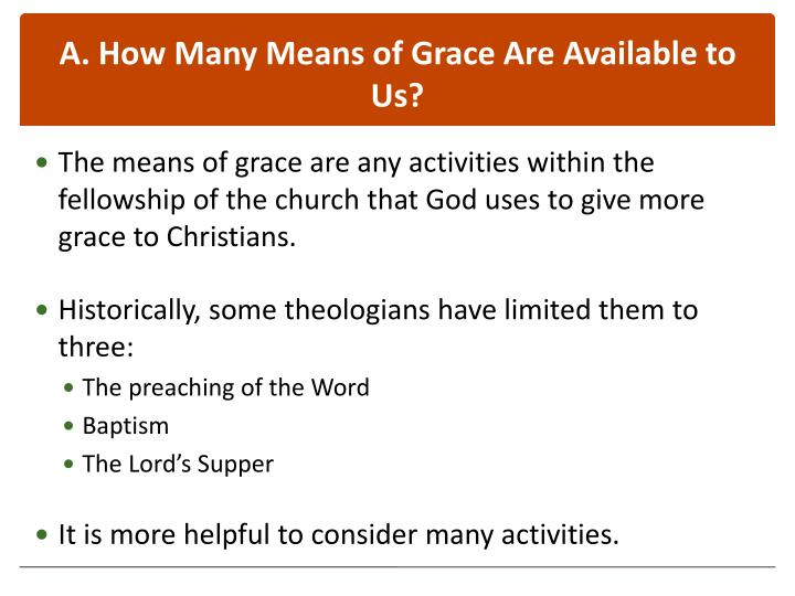 A how many means of grace are available to us
