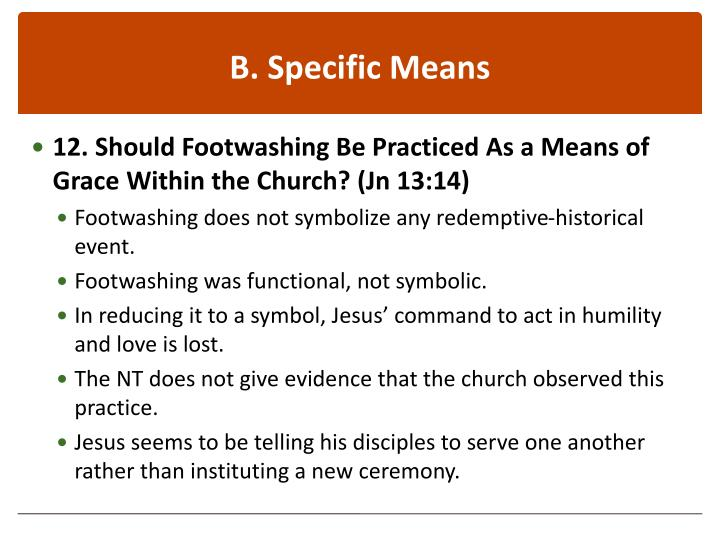 B. Specific Means