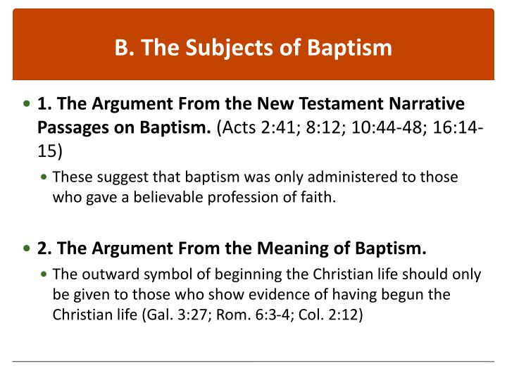 B. The Subjects of Baptism