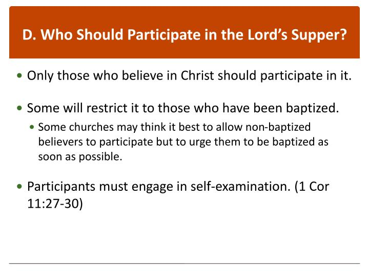 D. Who Should Participate in the Lord's Supper?