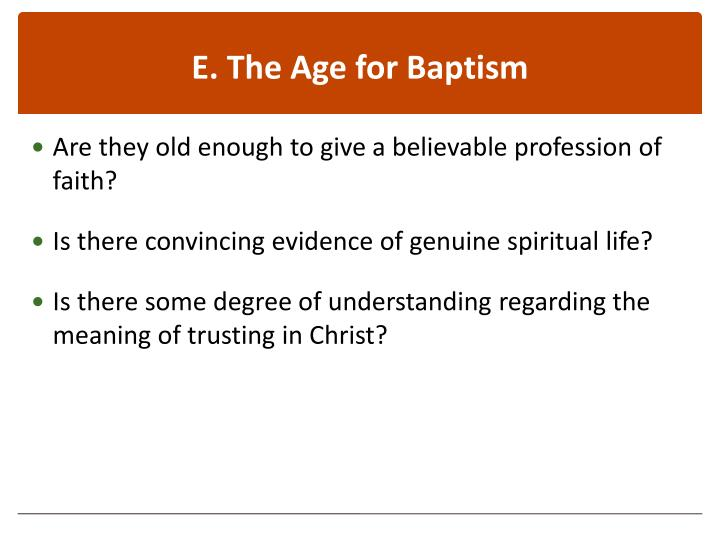 E. The Age for Baptism