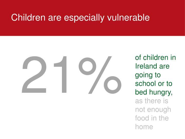 Children are especially vulnerable