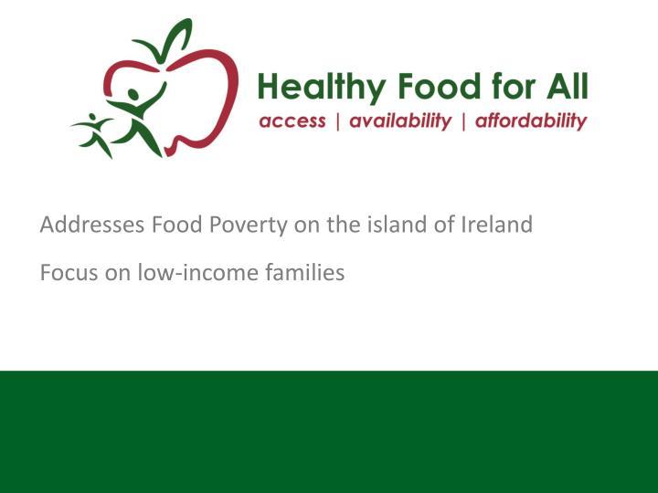 Addresses Food Poverty on the island of Ireland