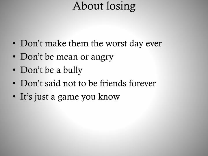 About losing