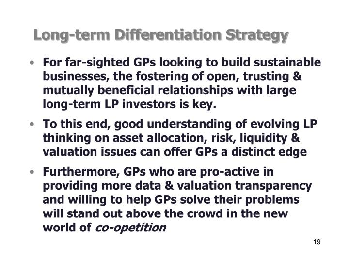 Long-term Differentiation Strategy