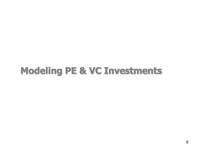 Modeling PE & VC Investments