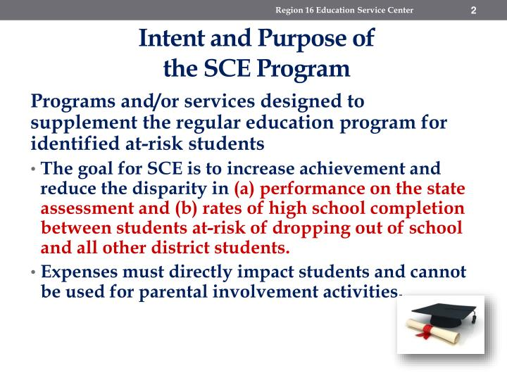 Intent and purpose of the sce program