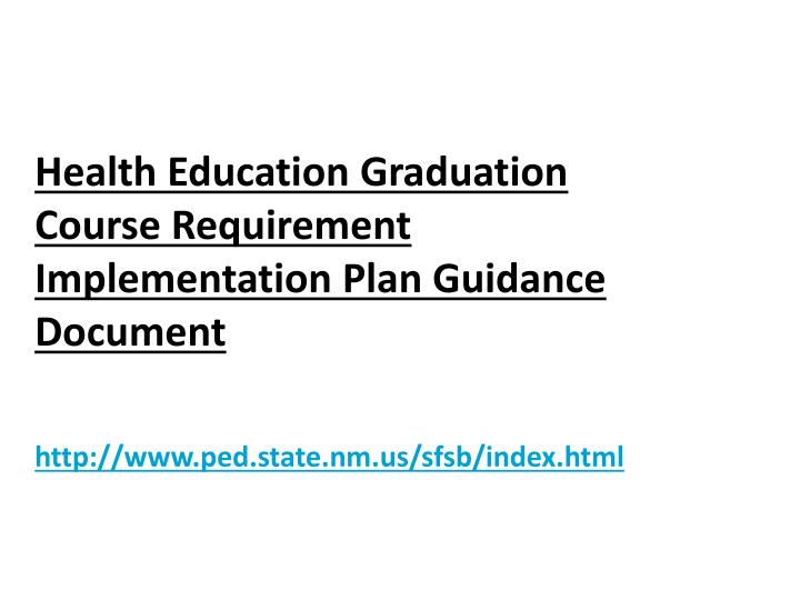 Health Education Graduation Course Requirement Implementation Plan Guidance Document