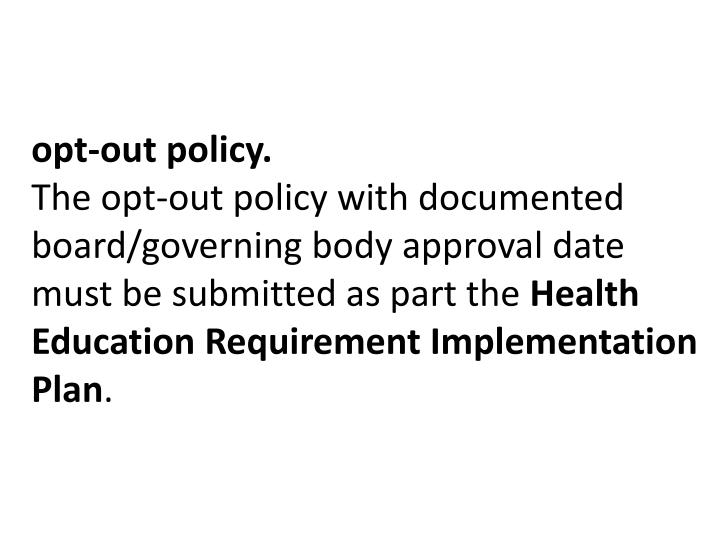 opt-out policy.