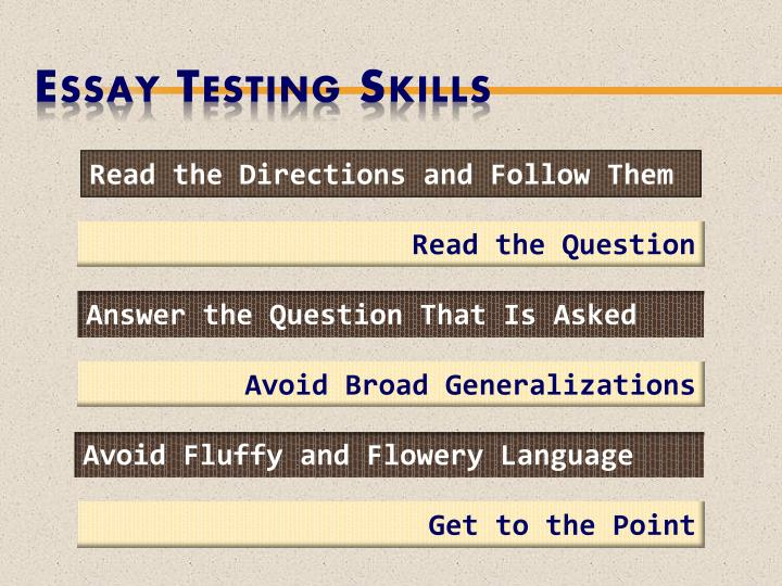 Essay Testing Skills