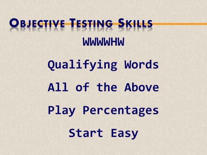 Objective Testing Skills