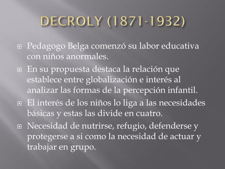 DECROLY (1871-1932)