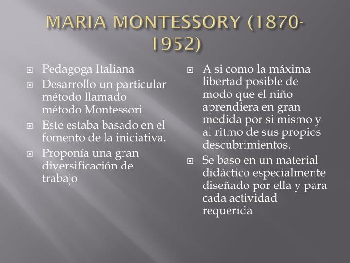 MARIA MONTESSORY (1870-1952)