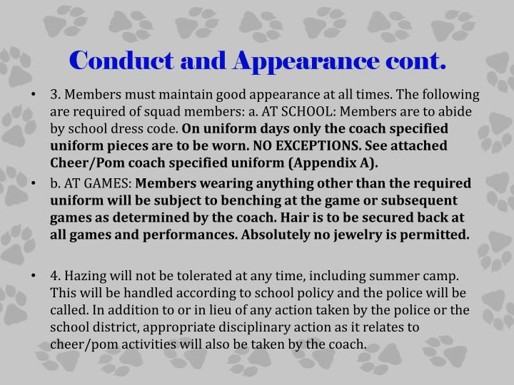 Conduct and Appearance cont.