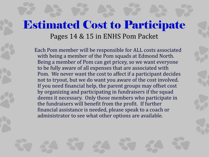 Estimated Cost to Participate
