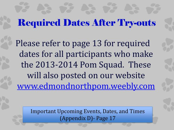 Required Dates After Try-outs