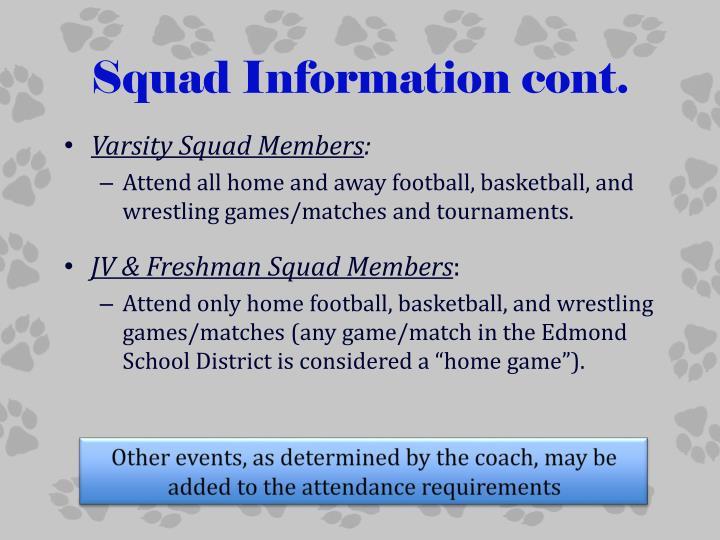 Squad Information cont.