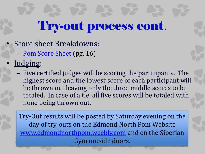 Try-out process cont