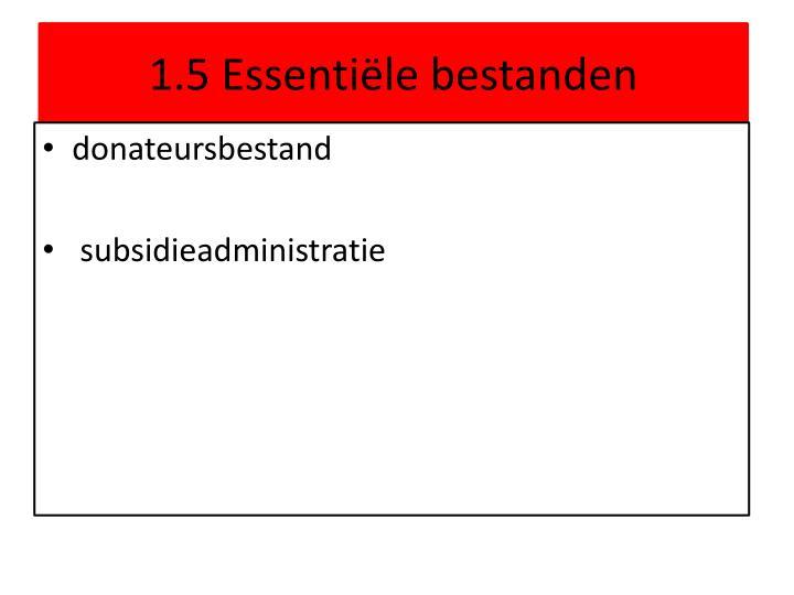 1.5 Essentiële bestanden