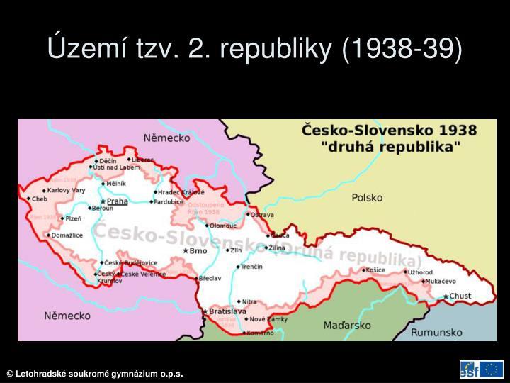 Území tzv. 2. republiky (1938-39)