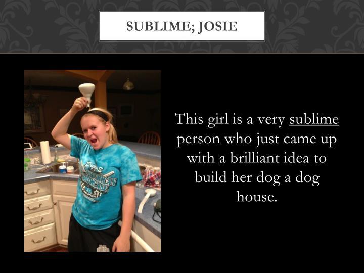 Sublime; josie