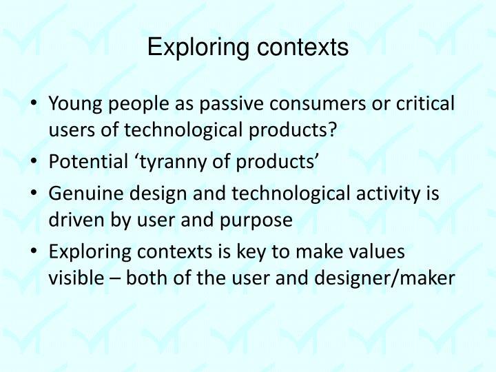 Exploring contexts