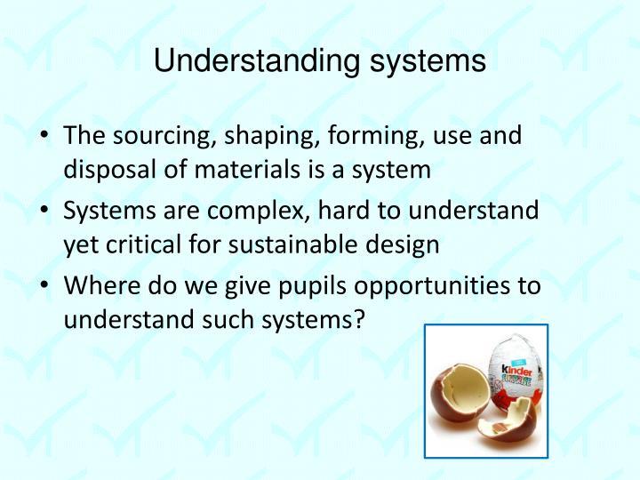 Understanding systems