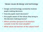 values issues in design and technology