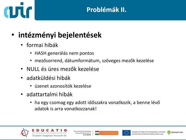 Problémák II.