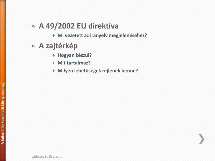 A 49/2002 EU direktíva