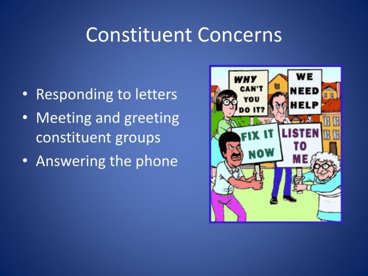 Constituent Concerns