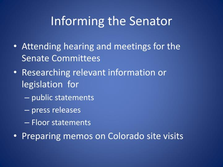Informing the Senator