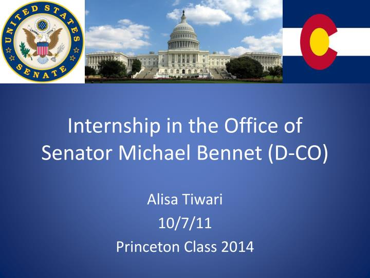 internship in the office of senator michael bennet d co