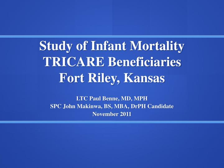 Study of infant mortality tricare beneficiaries fort riley kansas