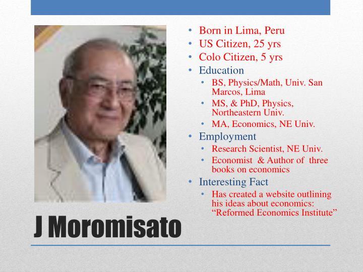 Born in Lima, Peru