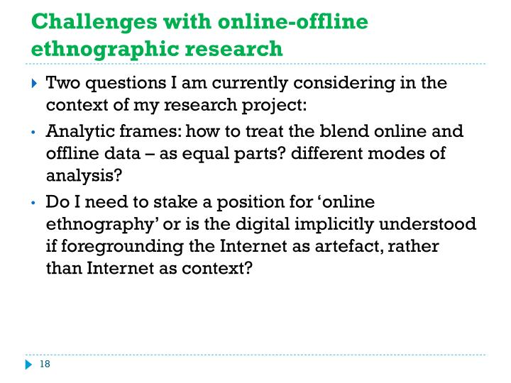 Challenges with online-offline ethnographic research