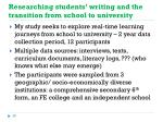 researching students writing and the transition from school to university