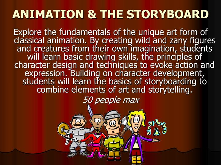 ANIMATION & THE STORYBOARD