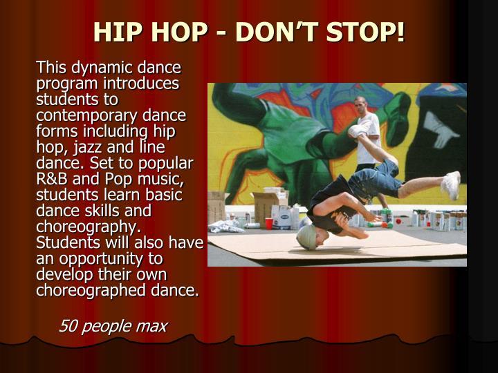 HIP HOP - DON'T STOP!