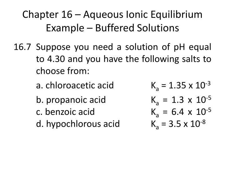 Chapter 16 – Aqueous Ionic Equilibrium Example – Buffered Solutions
