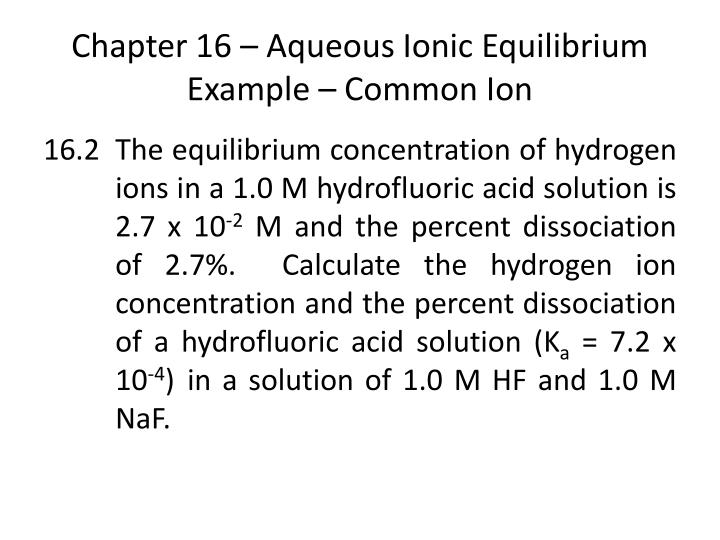 Chapter 16 aqueous ionic equilibrium example common ion1