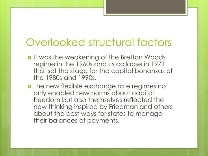 Overlooked structural factors