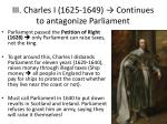 iii charles i 1625 1649 continues to antagonize parliament