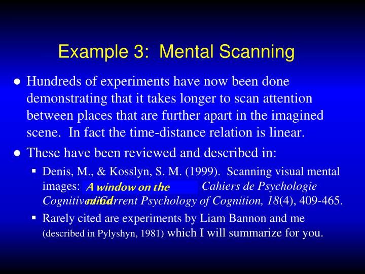Example 3:  Mental Scanning