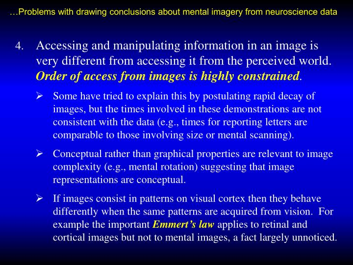 …Problems with drawing conclusions about mental imagery from neuroscience data
