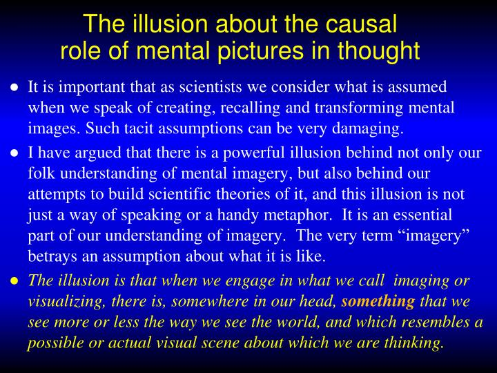 The illusion about the causal role of mental pictures in thought