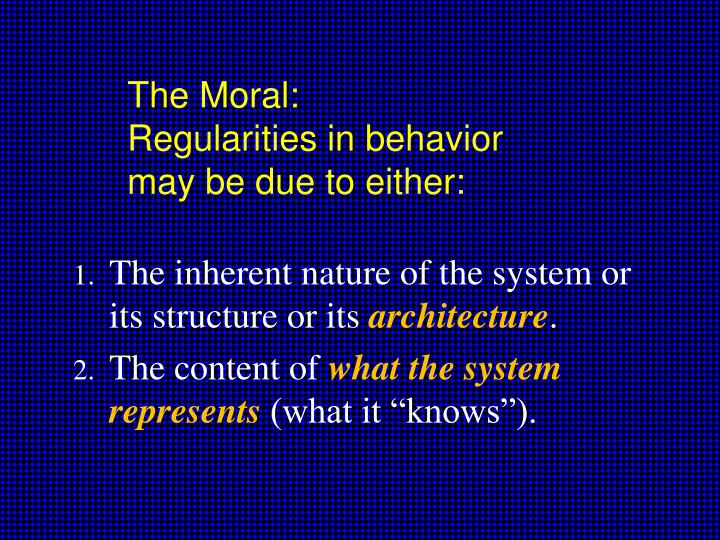 The Moral: